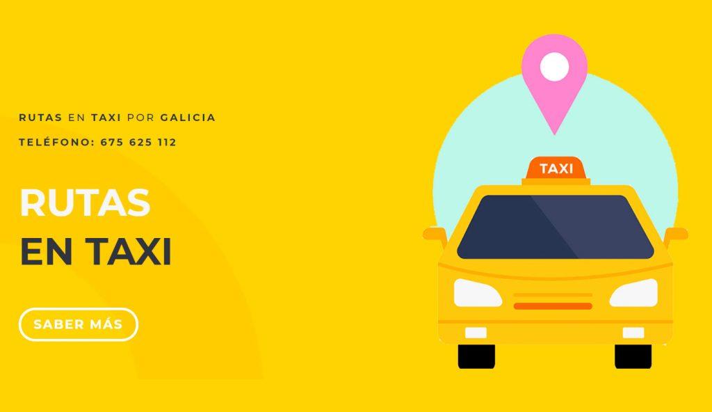 Rutas en Taxi por Galicia